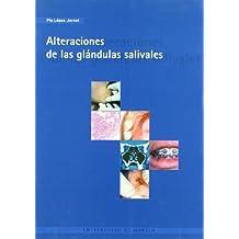 Alteraciones de las Glandulas Salivales