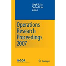Operations Research Proceedings 2007: Selected Papers of the Annual International Conference of the German Operations Research Society (GOR)