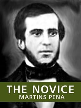The Novice / O Noviço (Bilingual Edition) (New Translations of Brazilian Classics) (English Edition) de [Martins Pena, Luís Carlos]