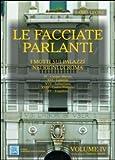 Le facciate parlanti. I motti sui palazzi nei rioni di Roma. Vol. 4