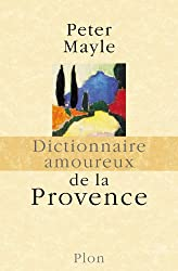Dictionnaire amoureux de la Provence