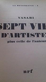 Sept vies d'artistes par Giorgio Vasari
