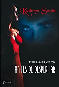 Antes de despertar par Kathryn Smith