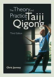 The Theory and Practice of Taiji Qigong