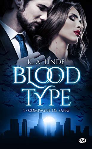 Compagne de sang: Blood Type, T1 par [Linde, K. A.]