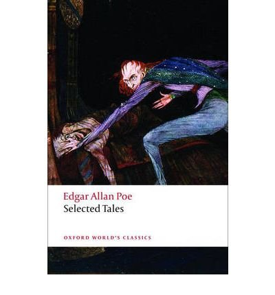 [( Selected Tales (Oxford World's Classics (Paperback)) By Poe, Edgar Allan ( Author ) Paperback Jun - 2008)] Paperback
