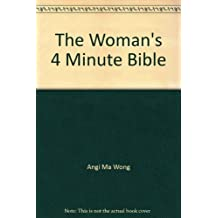 The Woman's 4 Minute Bible: Lifelong Lessons for Personal Empowerment