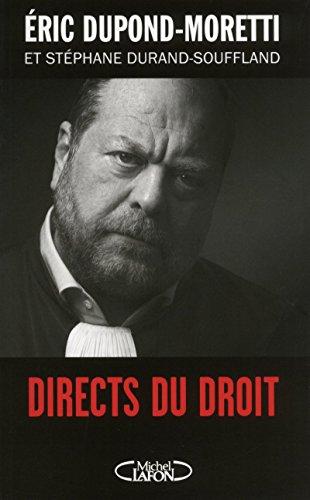 Directs du droit par Eric Dupond-moretti