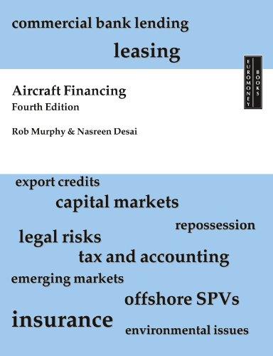 Aircraft financing 4th edition ebook rob murphy nasreen desai aircraft financing 4th edition by murphy rob nasreen desai fandeluxe Image collections
