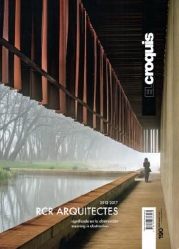 RCR ARQUITECTES, 2012 / 2017: Signicado en la Abstracción / Meaning in Abstraction (EL CROQUIS)