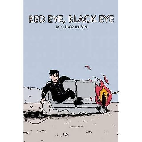 Red Eye, Black Eye by Jensen, K. Thor (2007) Paperback