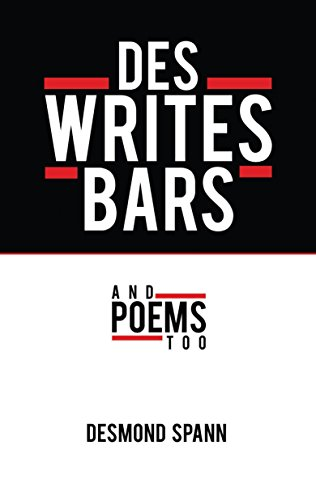 Des Writes Bars: and Poems too (English Edition) - Spann Bar