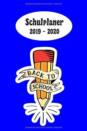 020: Zurück in die Schule Blau das hausaufgabenheft 2019 - 2020 für das neue schuljahr ; mit kalender, stundenplan für jedes ... ziele ; merkheft ; geschenkidee | dezente ()