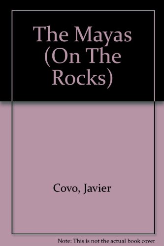 The Mayas (On The Rocks)