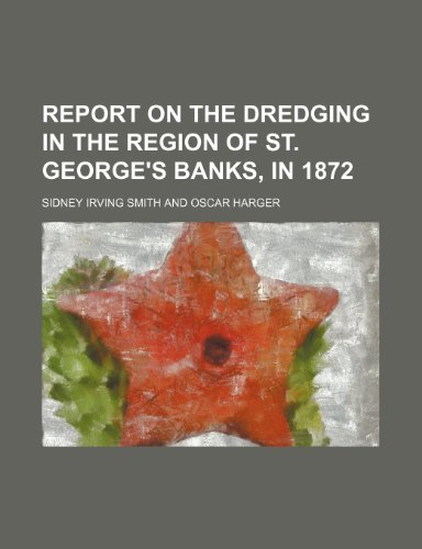 report-on-the-dredging-in-the-region-of-st-georges-banks-in-1872