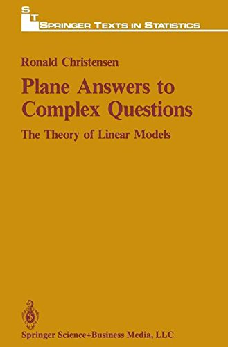 Plane Answers to Complex Questions: The Theory of Linear Models (Recent Research in Psychology)