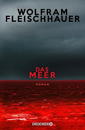 Das Meer: Roman