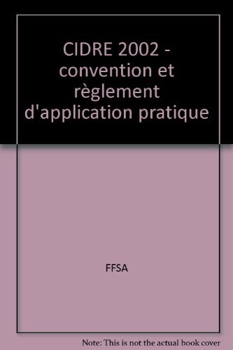 CIDRE 2002 - convention et règlement d'application pratique par FFSA