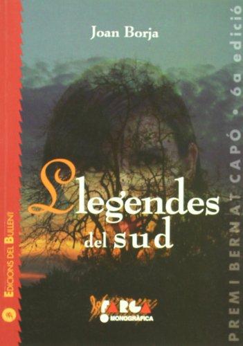 Llegendes del Sud (La Farga) por Joan Borja i Sanz