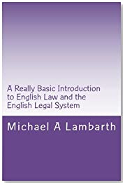 A Really Basic Introduction to English Law and the English Legal System (Really Basic Introductions)