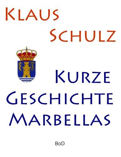 Download Kurze Geschichte Marbellas
