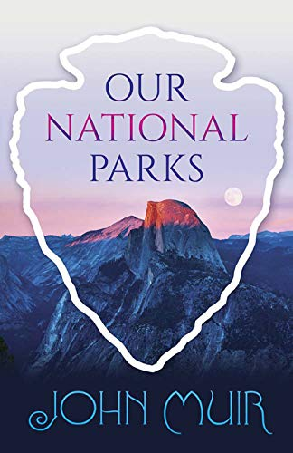 Our National Parks -