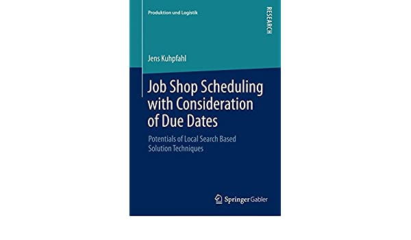Buy Job Shop Scheduling with Consideration of Due Dates (Produktion ...