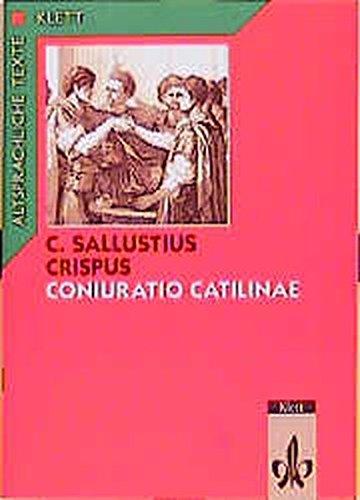 Coniuratio Catilinae, Tl.1, Text mit Worterläuterungen und Sacherläuterungen (Altsprachliche Texte Latein)