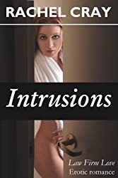 Intrusions (Law Firm Love Book 9)