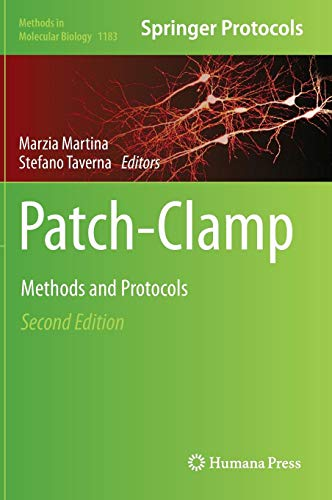 Patch-Clamp Methods and Protocols (Methods in Molecular Biology, Band 1183)