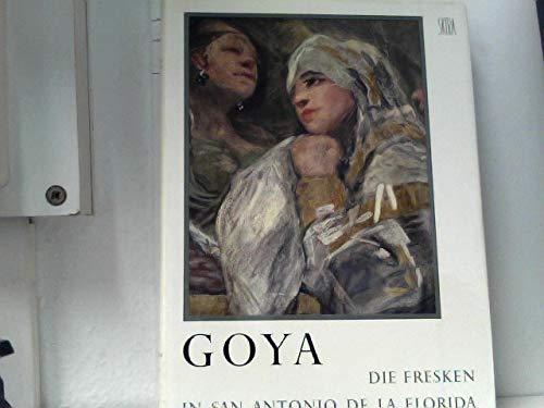 Goya. Die Fresken in San Antonio de la Florida. Kritisch-historische Studie von Enrique Lafuente Ferrari.