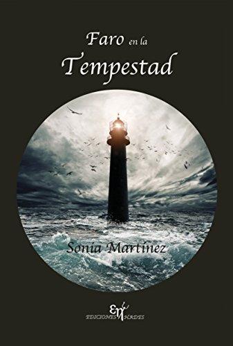 Faro en la Tempestad por Sonia Martínez Carbajo