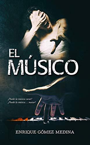 El Músico de Enrique Gómez Medina