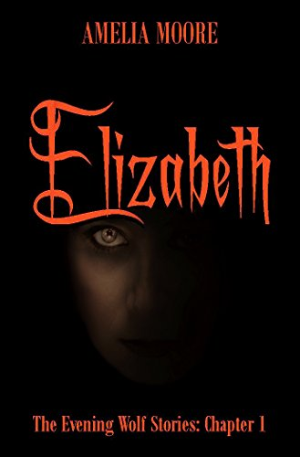 elizabeth-evening-wolf-stories-book-1