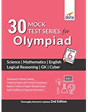 30 Mock Test Series for Olympiads Class 6 Science, Mathematics, English, Logical Reasoning, GK & Cyber