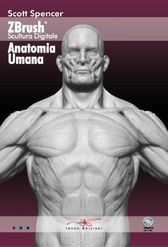 Zbrush scultura digitale anatomia umana. Con DVD