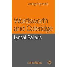 Wordsworth and Coleridge: Lyrical Ballads (Analysing Texts)