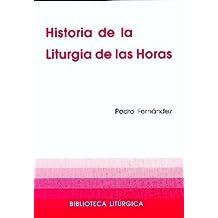 37299deddb2 Historia de la Liturgia de las Horas (BIBLIOTECA LITURGICA)