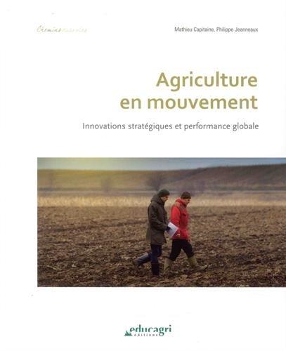 Agriculture en mouvement : Innovations stratégiques et performance globale