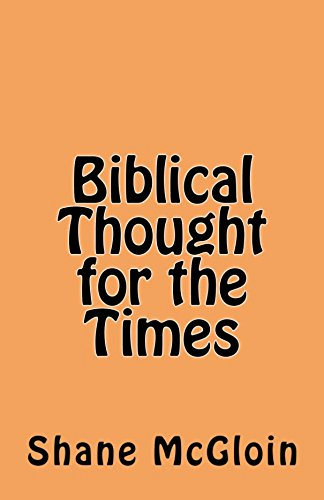 Biblical thought for the times ebook shane mcgloin amazon biblical thought for the times by mcgloin shane fandeluxe Ebook collections