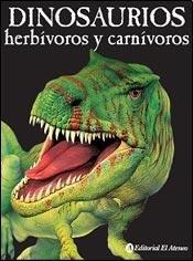 Dinosaurios herbívoros y carnívoros / Herbivorous and carnivorous dinosaurs par  Gerrie McCall