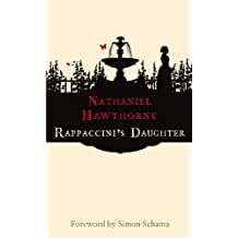 Rappaccini's Daughter (Hesperus Classics) by Nathaniel Hawthorne (2003-03-01)