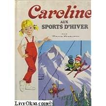 Caroline aux sports d'hiver