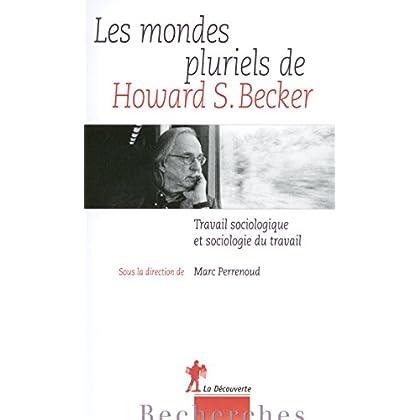 Les mondes pluriels de Howard S. Becker (Hors collection)