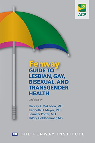 Fenway Guide to Lesbian, Gay, Bisexual & Transgender Health, 2nd Edition (English Edition)