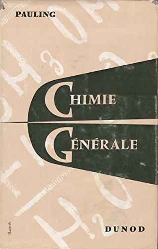Chimie générale - Introduction à la chimie descriptive et à la chimie théorique moderne - traduit par R. Pâris (2eme édition, nouveau tirage)