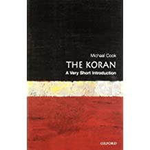 The Koran: A Very Short Introduction (Very Short Introductions) by Michael Cook (2000-02-24)