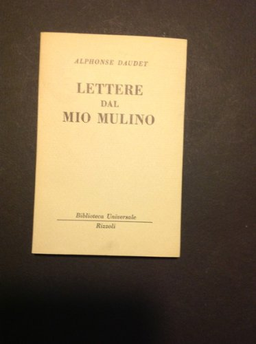 LETTERE DAL MIO MULINO: