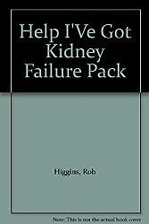 Help I'Ve Got Kidney Failure Pack