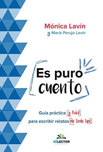 Es Puro Cuento por Monica Lavin